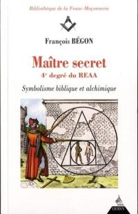Maître secret, 4e degré du REAA