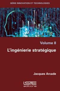 L'ingénierie stratégique