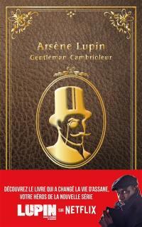 Arsène Lupin, Arsène Lupin, gentleman-cambrioleur
