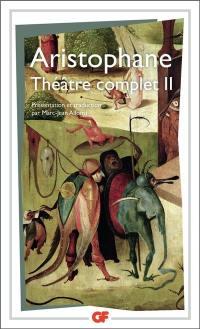 Théâtre complet. Volume 2,