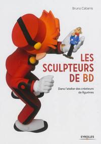 Les sculpteurs de BD