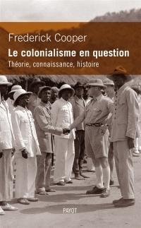 Le colonialisme en question