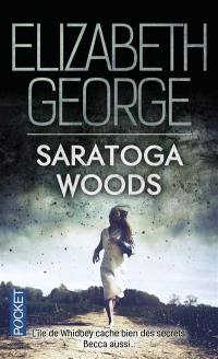 The edge of nowhere. Volume 1, Saratoga Woods