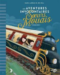 Les aventures involontaires des soeurs Mouais. Volume 2, Terminus !