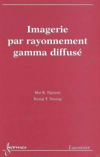 Imagerie par rayonnement gamma diffusé