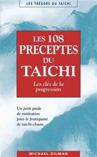 Les 108 préceptes du taichi