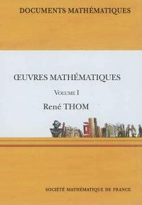 Oeuvres mathématiques. Volume 1,