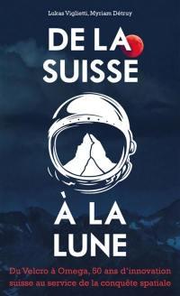 De la Suisse à la Lune
