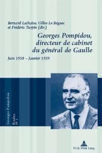 Georges Pompidou, directeur de cabinet du général de Gaulle