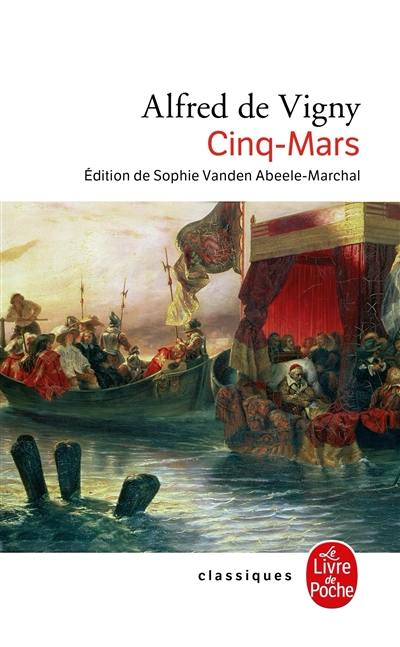 Cinq-Mars ou Une conjuration sous Louis XIII