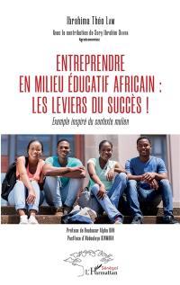 Entreprendre en milieu éducatif africain