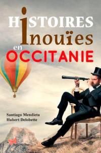Histoires inouïes en Occitanie
