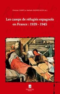 Les camps de réfugiés espagnols en France