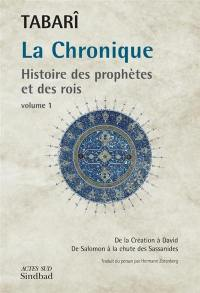 La chronique. Volume 1,