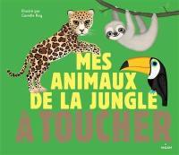 Mes animaux de la jungle à toucher