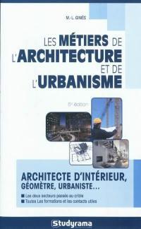 Les métiers de l'architecture et de l'urbanisme
