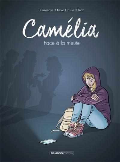 Camélia : face à la meute