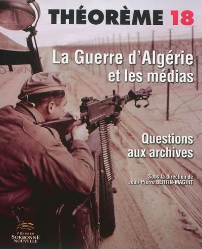 La guerre d'Algérie dans les médias