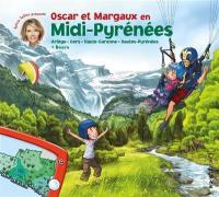 Les voyages d'Oscar et Margaux. Volume 16, Oscar et Margaux en Midi-Pyrénées
