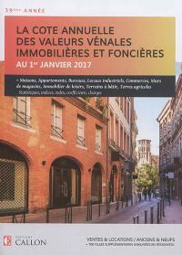 La cote annuelle des valeurs vénales immobilières et foncières au 1er janvier 2017
