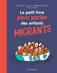 Le petit livre pour parler des enfants migrants