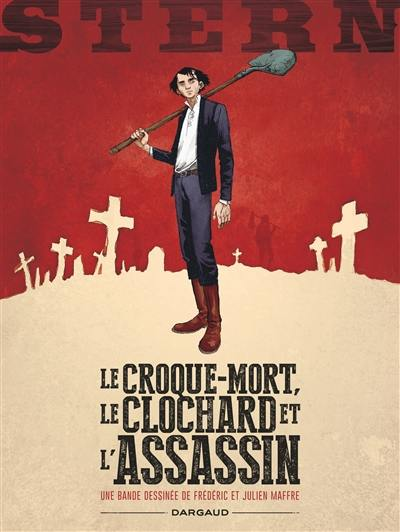 Stern, Le croque-mort, le clochard et l'assassin, Vol. 1
