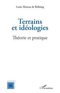 Epistémologie des sciences sociales. Volume 2, Terrains et idéologies