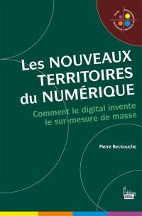 Les nouveaux territoires du numérique