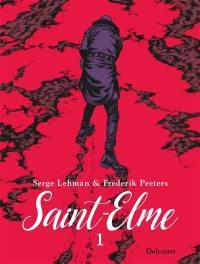 Saint-Elme. Vol. 1