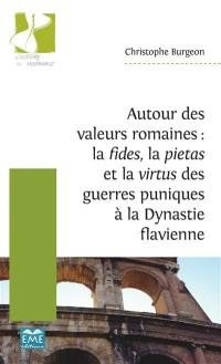 Autour des valeurs romaines