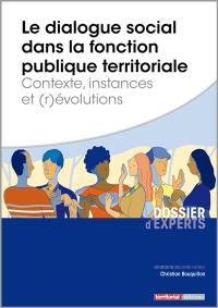 Le dialogue social dans la fonction publique territoriale