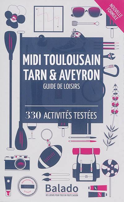 Midi toulousain, Tarn & Aveyron