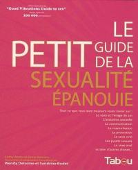 Le petit guide de la sexualité épanouie