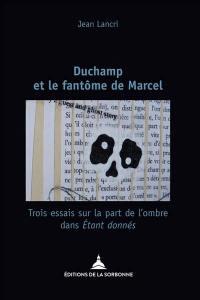 Duchamp et le fantôme de Marcel
