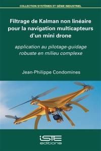 Filtrage de Kalman non linéaire pour la navigation multicapteurs d'un mini drone
