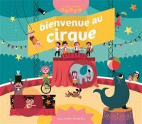 Bienvenue au cirque