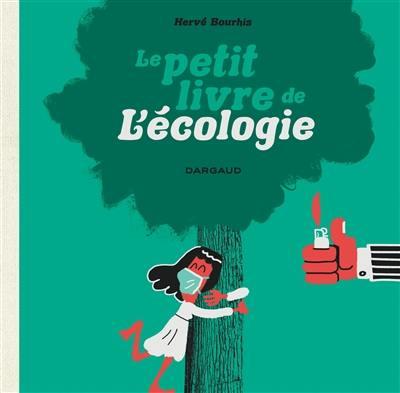 Le petit livre de l'écologie
