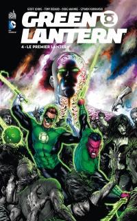 Green Lantern. Volume 4, Le premier Lantern