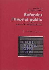 Refonder l'hôpital public