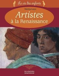 Artistes à la Renaissance