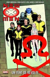 New X-Men. Volume 3, Un vent de révolte