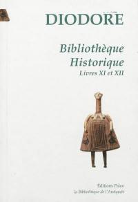 Bibliothèque historique. Volume 3, Livres XI et XII