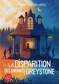 La disparition des enfants Greystone. Vol. 1