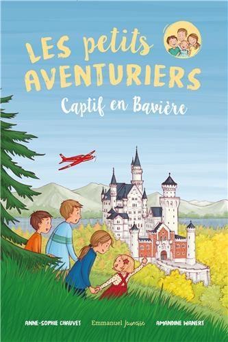 Les petits aventuriers. Volume 5, Captif en Bavière