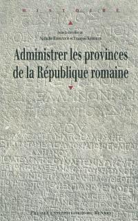 Administrer les provinces de la République romaine