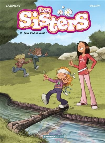 Les sisters. Volume 13, Kro d'la chance !