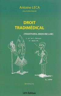 Droit tradimédical = Traditional medicine law