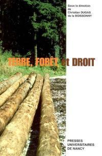 Terre, forêt et droit