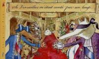 Si Versailles m'était conté par un loup...