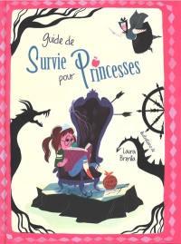 Guide de survie pour princesses